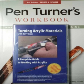 Pen Turner's Workbook, 3rd Edition and the Turning Acrylic Materials